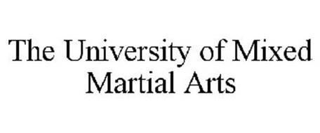 THE UNIVERSITY OF MIXED MARTIAL ARTS