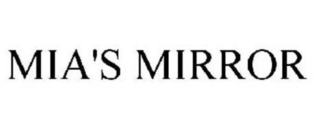 MIA'S MIRROR