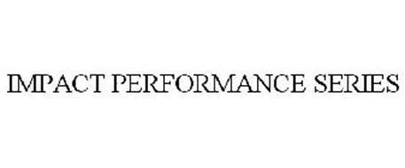 IMPACT PERFORMANCE SERIES