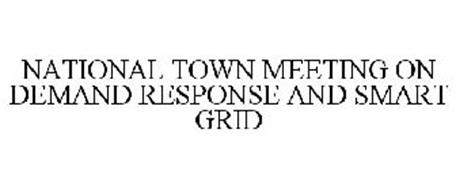 NATIONAL TOWN MEETING ON DEMAND RESPONSE AND SMART GRID