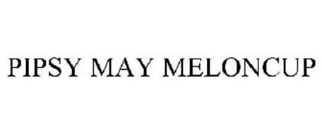PIPSY MAY MELONCUP