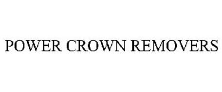 POWER CROWN REMOVERS