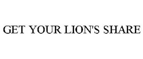GET YOUR LION'S SHARE