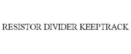 RESISTOR DIVIDER KEEPTRACK