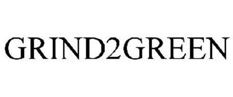 GRIND2GREEN