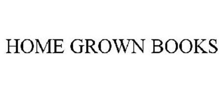 HOME GROWN BOOKS