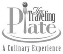 THE TRAVELING PLATE A CULINARY EXPERIENCE