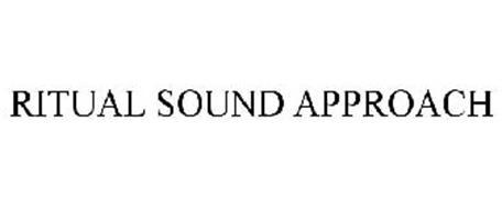 RITUAL SOUND APPROACH