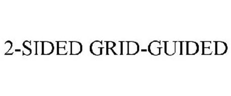 2-SIDED GRID-GUIDED