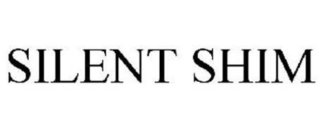 SILENT SHIM
