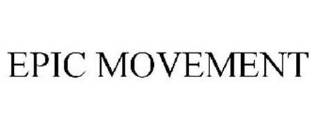 EPIC MOVEMENT