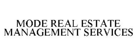 MODE REAL ESTATE MANAGEMENT SERVICES
