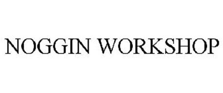 NOGGIN WORKSHOP
