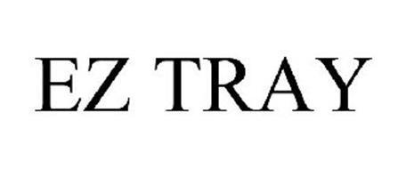 EZ TRAY