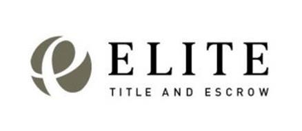 E ELITE TITLE AND ESCROW