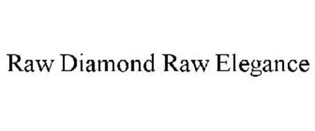 RAW DIAMONDS RAW ELEGANCE