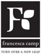 F FRANCESCA CAMP TURN OVER A NEW LEAF