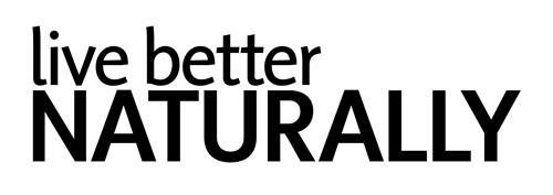 LIVE BETTER NATURALLY