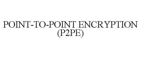 POINT-TO-POINT ENCRYPTION (P2PE)