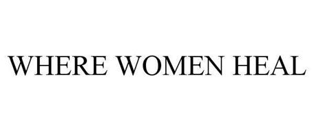 WHERE WOMEN HEAL
