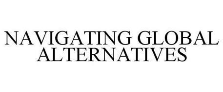 NAVIGATING GLOBAL ALTERNATIVES