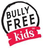 BULLY FREE KIDS