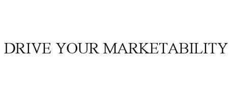DRIVE YOUR MARKETABILITY