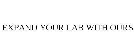 EXPAND YOUR LAB WITH OURS