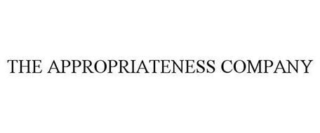 THE APPROPRIATENESS COMPANY