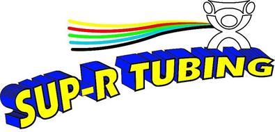 SUP-R TUBING