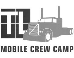 TL MOBILE CREW CAMP