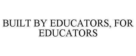 BUILT BY EDUCATORS, FOR EDUCATORS