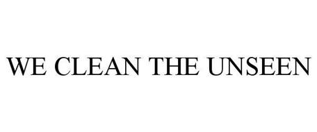 WE CLEAN THE UNSEEN