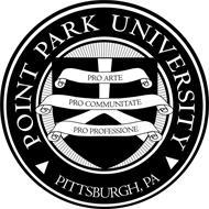 POINT PARK UNIVERSITY PRO ARTE PRO COMMUNITATE PRO PROFESSIONE PITTSBURGH, PA