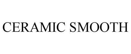 CERAMIC SMOOTH