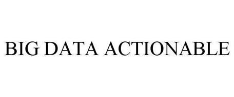 BIG DATA ACTIONABLE