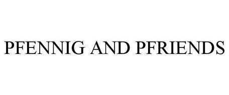 PFENNIG AND PFRIENDS