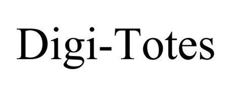 DIGI-TOTES