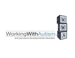 WORKING WITH AUTISM AND PERVASIVE DEVELOPMENTAL DISORDERS WWA