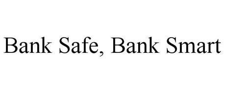 BANK SAFE. BANK SMART.