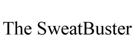 THE SWEATBUSTER
