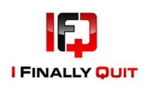 IFQ I FINALLY QUIT