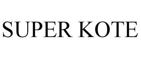 SUPER KOTE