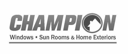 CHAMPION WINDOWS · SUN ROOMS & HOME EXTERIORS