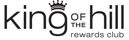 KING OF THE HILL REWARDS CLUB