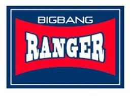 BIGBANG RANGER