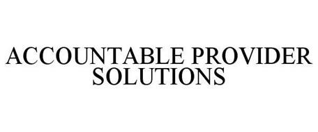 ACCOUNTABLE PROVIDER SOLUTIONS