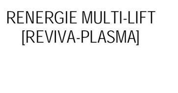 RENERGIE MULTI-LIFT REVIVA-PLASMA
