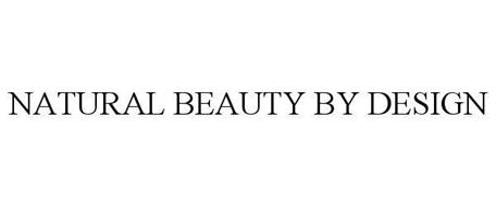 NATURAL BEAUTY BY DESIGN
