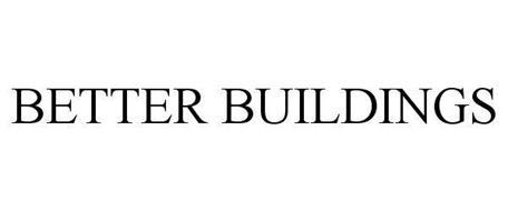 BETTER BUILDINGS